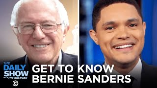 Getting to Know Bernie Sanders | The Daily Show