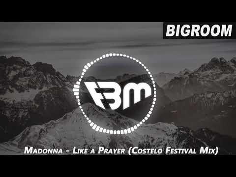 Madonna - Like a Prayer (Costelo Festival Mix)   FBM