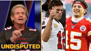 UNDISPUTED - Skip trusts Tom Brady's squad to lead Buccaneers to win Super Bowl this year!!