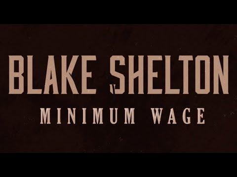 Blake Shelton || Minimum Wage