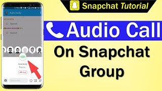 How To Audio Call on Snapchat Group