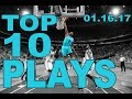 Top 10 NBA plays of the Night 011617