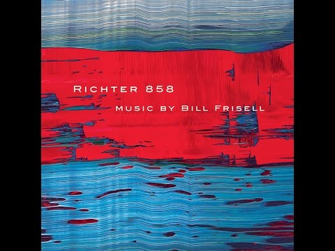 RICHTER 858, A Slideshow online metal music video by BILL FRISELL