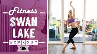 Swan Lake Fitness - Full Body Workout by Lazy Dancer Tips