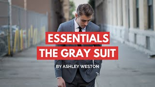 The Gray Notch Lapel Suit - Mens Wardrobe Essentials
