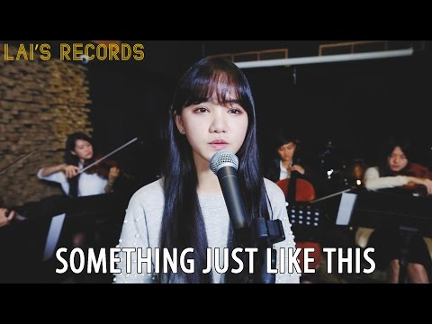 The Chainsmokers & Coldplay - Something Just Like This 如此而已 | Cover By Iris Liu 劉忻怡 & Steven Lai 賴暐哲 Mp3