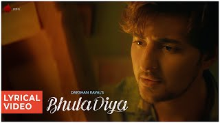 Bhula Diya - Darshan Raval | Lyrical Video | Indie Music Label