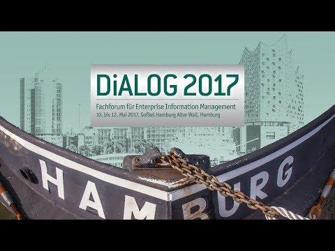 DiALOG 2017 - Fachforum für Enterprise Information Management: Die Veranstaltung im Rückblick