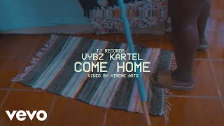 Vybz Kartel   Come Home (Official Video)
