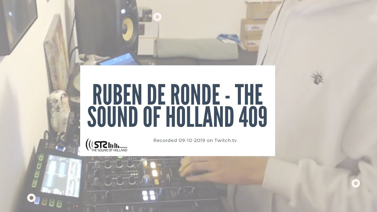 Ruben De Ronde - Live @ The Sound of Holland 409 Recordings 2019