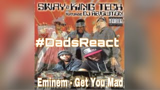 DADS REACT | EMINEM FT SWAY & KING TECH x GET YOU MAD | SSLP ANNIVERSARY !!