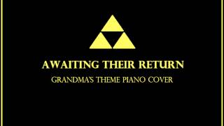 Awaiting Their Return - Grandma's Theme Piano Cover