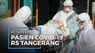 Kisah Pilu Pasien Virus Corona Meninggal di RS Tangerang, Sempat Kirim Pesan ke Jokowi dan Terawan