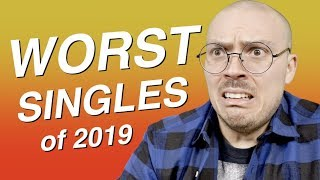 10 Worst Singles of 2019