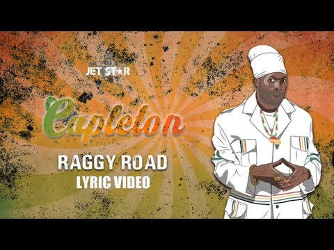 Raggy Road – Capleton (Lyric Video)