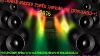 Legjobb Diszkó Zenék 2014 Január Dj Doltán~