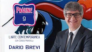 Praline con Sergio Mandelli - Dario Brevi