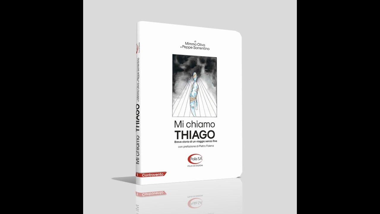 Il viaggio di Thiago