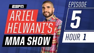 Anthony Smith, Chael Sonnen [Episode 5/Hour 1] | Ariel Helwani's MMA Show | ESPN