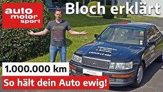 1.000.000 Kilometer: So hält dein Auto ewig! - Bloch erklärt #100 | auto motor und sport