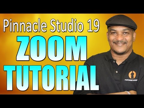 Pinnacle Studio 19 Ultimate – Zoom Tutorial