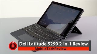 Dell Latitude 5290 2-in-1 Review - the Smarter Surface Pro