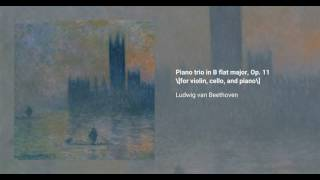Piano Trio in B-flat major, Op. 11