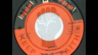 JOHN LEE HOOKER - Money - IMPULSE!