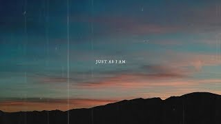 Aaron Strumpel - Just As I Am (All Of Me) [Lyric Video] Track No. I On Mighty Refuge