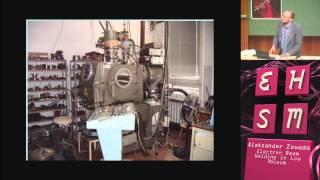 Soldadura por haz de electrones en bajo vacío - Aleksander Zawada - EHSM #2 - 2014