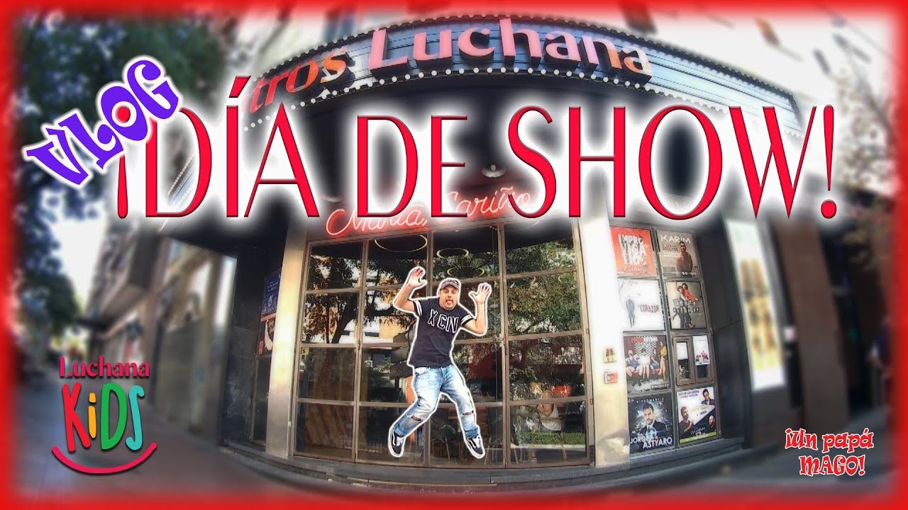"VLOG | DÍA DE SHOW | ""Un show de Magia...pero más chulo"" 