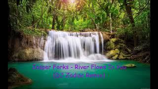 Jasper Forks - River Flows In You (DJ Zodiac Remix)