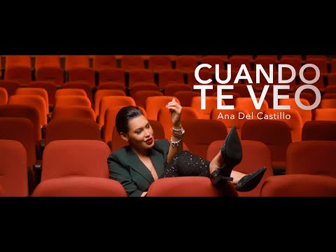 Cuando Te Veo - Video Oficial Ana Del Castillo