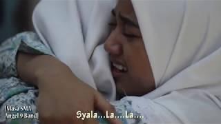 Gambar cover Lagu Perpisahan Sekolah [Masa SMA - Angel 9 Band] Video Documentary of 9th grader SMP Muhammadiyah 2