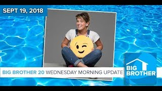 BB20   Wednesday Morning Live Feeds Update - Sept 19, 2018