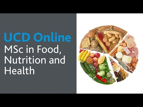 MSc in Food, Nutrition and Health: UCD Online Course Introduction ...