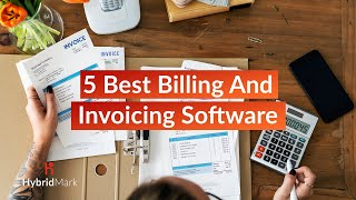 5 Best Billing And Invoicing Software 2020