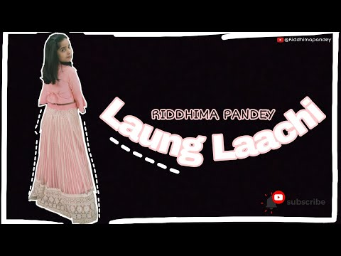 Download Laung Laachi dance by Riddhima Pandey! New Video Mp4 HD Video and MP3