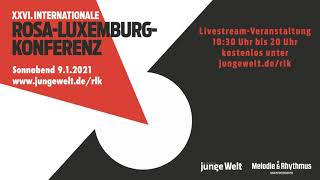 Internationale Rosa-Luxemburg-Konferenz 2021 (Trailer)
