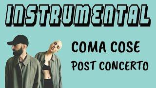 [BASE STRUMENTALE + TESTO] Coma_Cose   Post Concerto