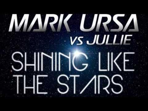 Shining Like The Stars - Jullie