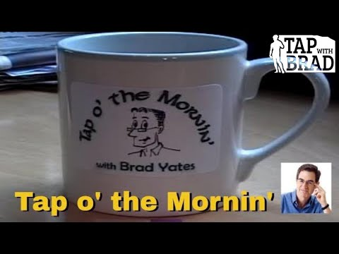 Tap O' the Mornin' with Brad Yates – EFT