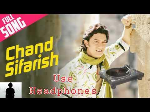 Chand Sifarish 3D Audio Song | Fanaa | Shaan | Kailash Kher