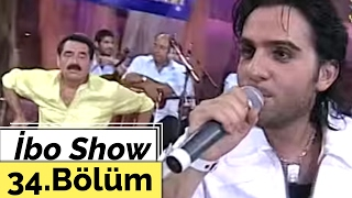 İbo Show   34. Bölüm (Hepsi   İsmail YK) (2006)