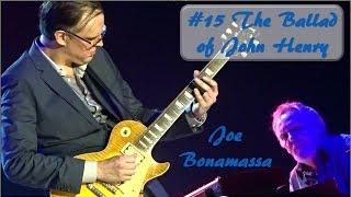 #15 The Ballad of John Henry - Joe Bonamassa - Chemnitz 2016