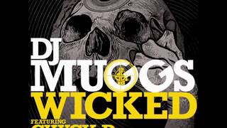 DJ MUGGS ft. Chuck D - Wicked