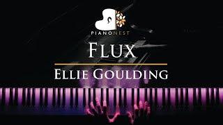 Ellie Goulding - Flux - Piano Karaoke / Sing Along Cover with Lyrics