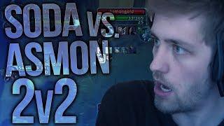 Sodapoppin vs. Asmongold #2 - 2v2 PvP
