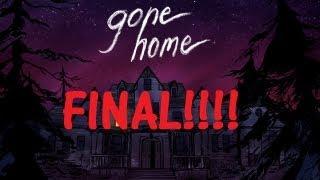 Sam I'm Gonna Kick your ASS!!! - [Gone Home] - FINAL