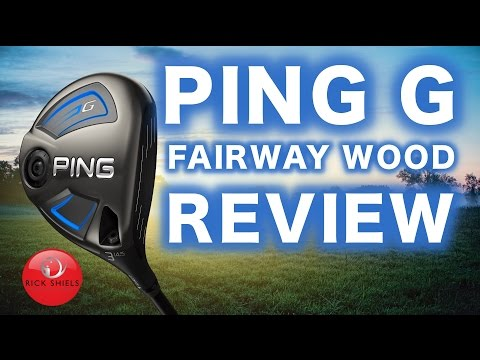 NEW PING G FAIRWAY WOOD REVIEW